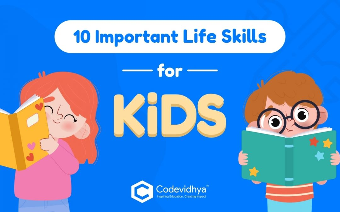 Important Life Skills for Kids : Top 10