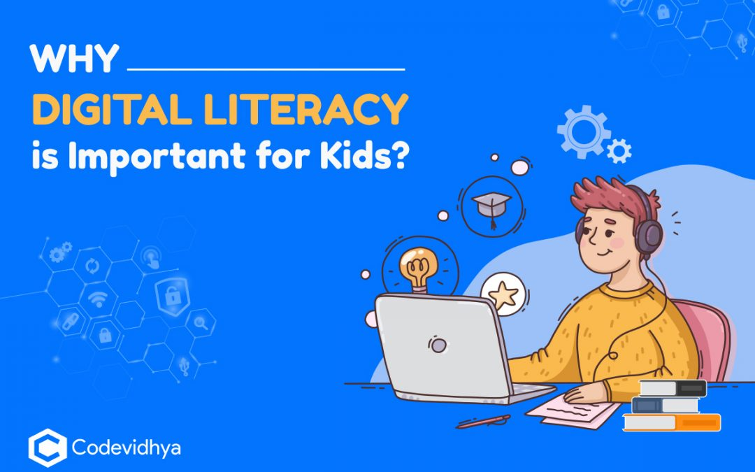 Digital Literacy for kids