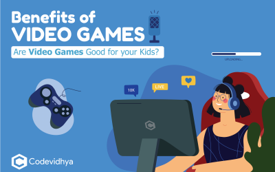 Benefits of Video Games: Are Video Games Good for your Kids?