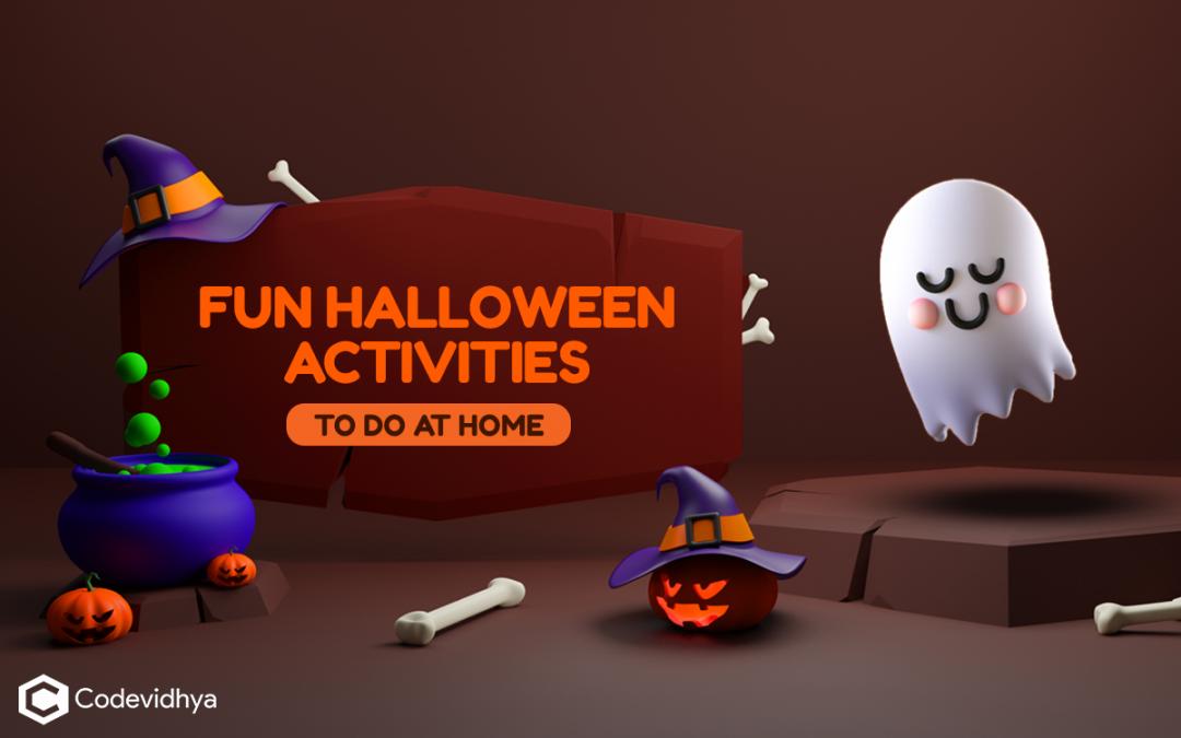 Fun Halloween Activities You Can Do At Home: Top 12